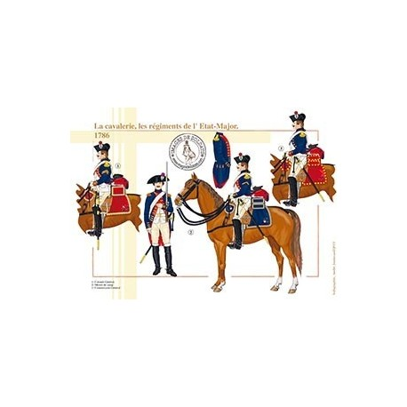 La cavalerie, les régiments de l'Etat-Major, 1786