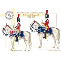 Le timbalier des Gendarmes à cheval de la Garde Impériale, 1804-1815