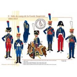 L'Aide de camp de la Garde Impériale, 1804-1815