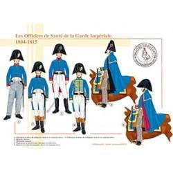 Les Officiers de Santé de la Garde Impériale, 1804-1815