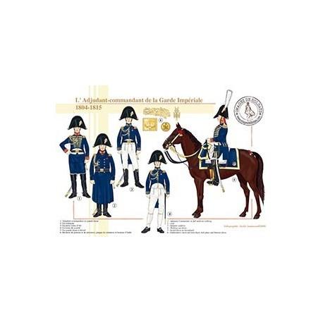 L'Adjudant-commandant de la Garde Impériale, 1804-1815