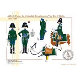 Aide de Camp du général de Beauharnais, Vice Roi d'Italie, 1806-1814