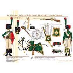 Le Chasseur à cheval de la Garde Impériale, revue de détails, 1804-1815