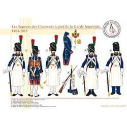 Les Sapeurs des Chasseurs à pied de la Garde Impériale, 1804-1815