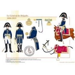 Le général de Brigade, 1804-1815