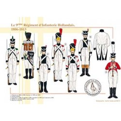 Le 9ème Régiment d'Infanterie Hollandais, 1806-1813