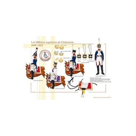 Les Officiers supérieurs de l'Infanterie, 1804-1812