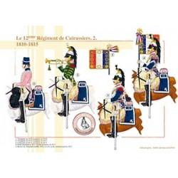 Le 12ème Régiment de Cuirassiers (2), 1810-1815