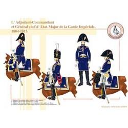 L'Adjudant-Commandant et Général chef d'État-Major de la Garde Impériale, 1804-1815