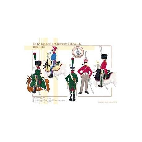 Le 12ème Régiment de Chasseurs à cheval (2), 1806-1812