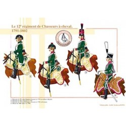 Le 12ème régiment de Chasseurs à cheval, 1791-1802