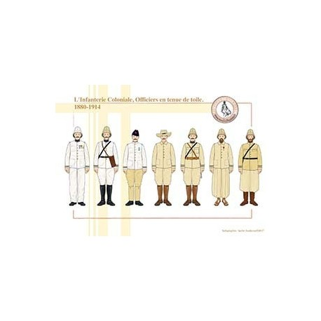 L'Infanterie Coloniale, Officiers en tenue de toile, 1880-1914