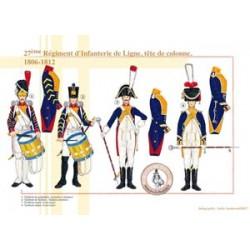 27ème Régiment d'Infanterie de Ligne, tête de colonne, 1806-1812