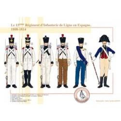 Le 15ème Régiment d'Infanterie de Ligne en Espagne, 1808-1814