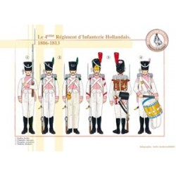 Le 4ème Régiment d'Infanterie Hollandais, 1806-1813