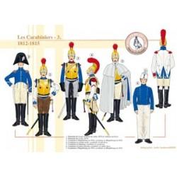 Les Carabiniers (3), 1812-1815