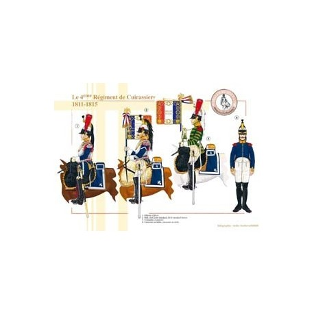 The 4th Regiment of French Cuirassiers, 1811-1815