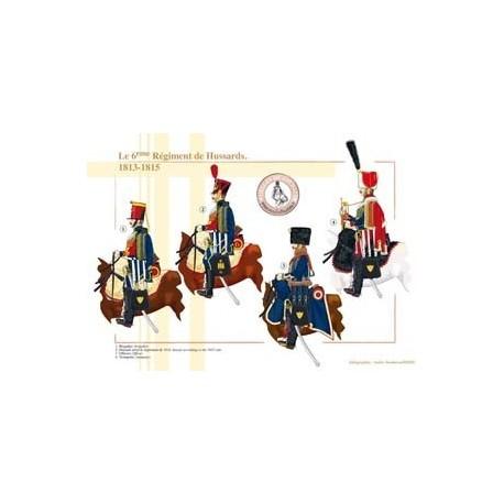 Le 6ème Régiment de Hussards, 1813-1815