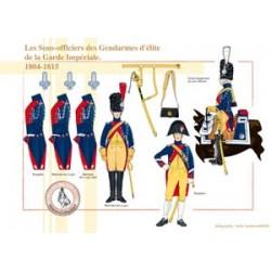 Die Unteroffiziere der Elite-Gendarmen der kaiserlichen Garde, 1804-1815