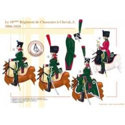 Le 10ème Régiment de Chasseurs à Cheval (3), 1806-1810