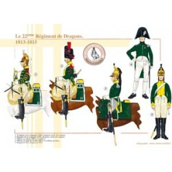 The 22nd French Dragon Regiment, 1813-1815