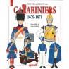 Les Carabiniers, 1679-1871