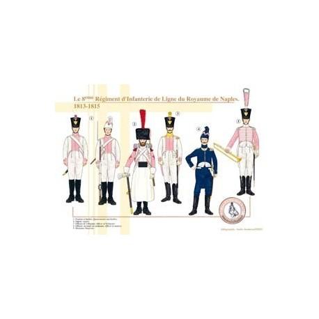 Le 8ème Régiment d'Infanterie de Ligne du Royaume de Naples, 1813-1815