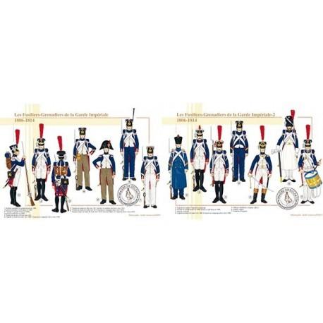 Les Fusiliers-Grenadiers de la Garde Impériale, 1806-1814