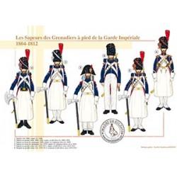 Les Sapeurs des Grenadiers à pied de la Garde Impériale, 1804-1812